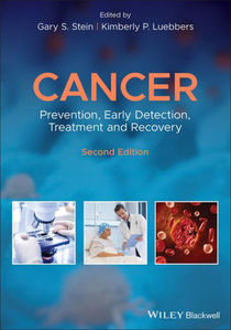 Cancer: Prevention, Early Detection, Treatment and Recovery ,2/e