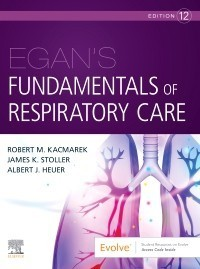 Egan's Fundamentals of Respiratory Care,12/e