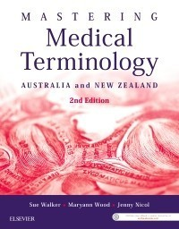 Mastering Medical Terminology,2/e