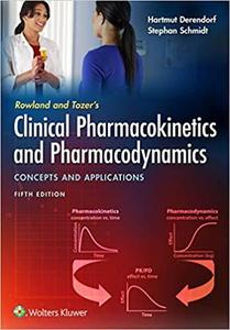 Rowland and Tozer's Clinical Pharmacokinetics and Pharmacodynamics ,5/e