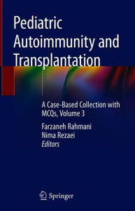 Pediatric Autoimmunity and Transplantation