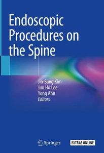 Endoscopic Procedures on the Spine