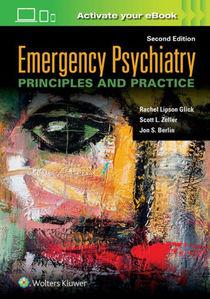 Emergency Psychiatry: Principles and Practice ,2/e