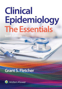 Clinical Epidemiology: The Essentials ,6/e
