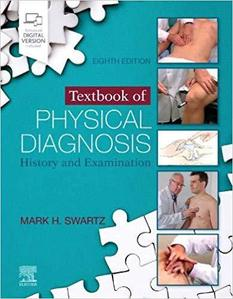 Textbook of Physical Diagnosis,8/e