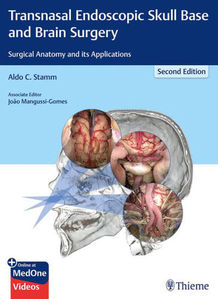 Transnasal Endoscopic Skull Base and Brain Surgery,2/e