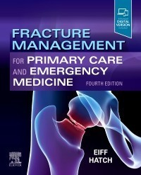 Fracture Management for Primary Care and Emergency Medicine,4/e