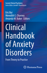 Clinical Handbook of Anxiety Disorders: From Theory to Practice