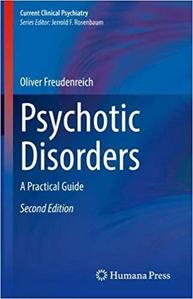Psychotic Disorders A Practical Guide