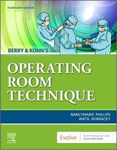 Berry & Kohn's Operating Room Technique,14e