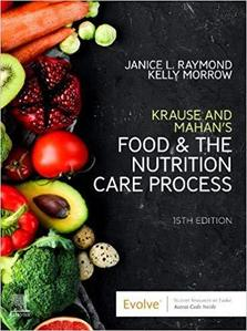 Krause's Food & the Nutrition Care Process,15e