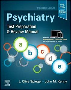 Psychiatry Test Preparation and Review Manual.4/e