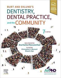 Dentistry, Dental Practice, and the Community,7e