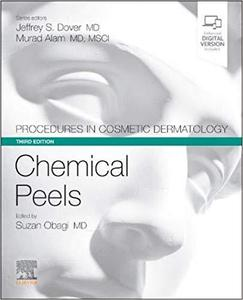Procedures in Cosmetic Dermatology Series: Chemical Peels,3e