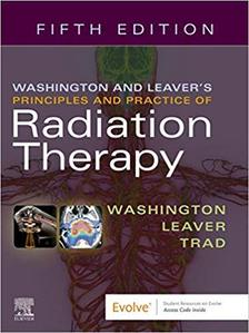 Washington & Leaver's Principles and Practice of Radiation Therapy,,5/e